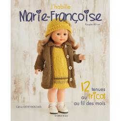 J'habille Marie-Françoise -...