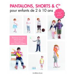 Pantalons, shorts & Cie...