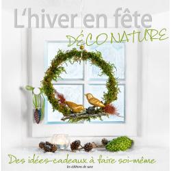 L'hiver en fête - Déco Nature