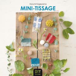 Mini-tissage