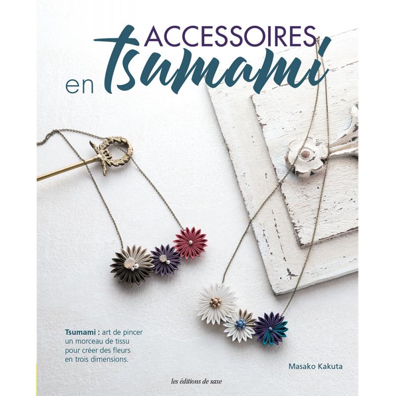Accessoires en tsumami