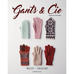 Gants & Cie - tricot - crochet