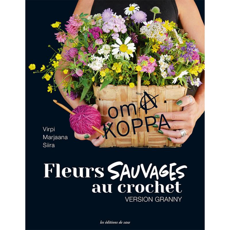 Fleurs sauvages au crochet...
